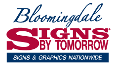 Signs by Tomorrow Bloomingdale is committed to bringing the latest sign and digital printing technology to you.